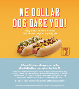 Sonic's Dollar Dog Dare on July 23, 2013