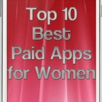 Top 10 Best Paid Apps for Women