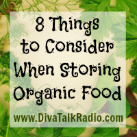 8 Things to Consider When Storing Organic Food