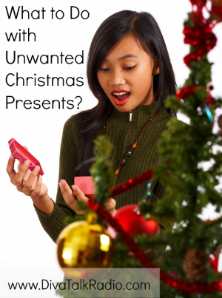 What to Do with Those Unwanted Christmas Presents?