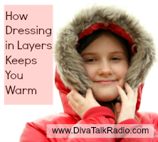 How Dressing in Layers Keeps You Warm