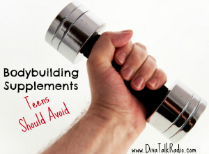 bodybuilding supplements teens avoid