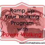 amp up walking program with power walking