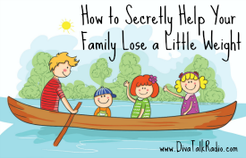 How to Secretly Help Your Family Lose a Little Weight