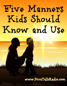 Five Manners Kids Should Know and Use