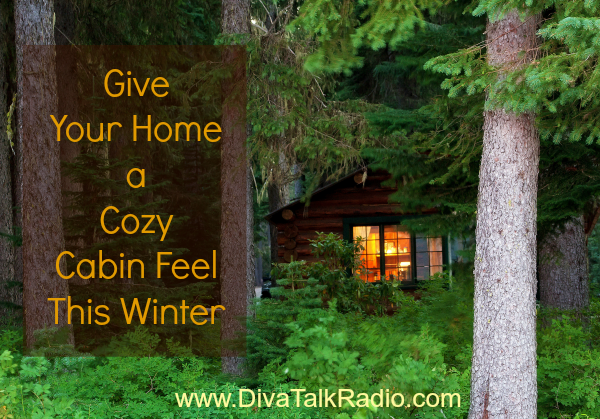 give home cozy cabin feel-