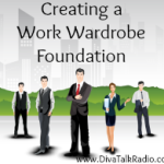 creating work wardrobe foundation