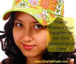 daughter first gynecological exam