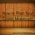 How to Plan Your Closet Makeover