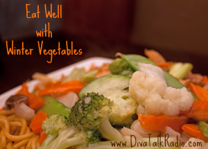 Eat Well with Winter Vegetables