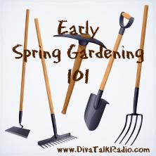 Early Spring Gardening 101