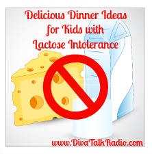 lactose intolerance dinner ideas for kids