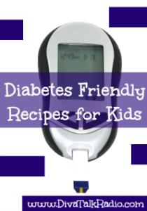 Diabetes Friendly Recipes for Kids