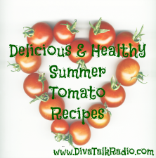 Delicious and Healthy Summer Tomato Recipes