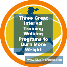 Three Great Interval Training Walking Programs to Burn More Weight