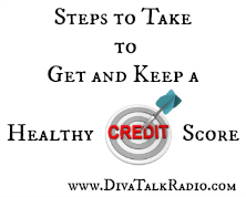 Steps to Take to Get and Keep a Healthy Credit Score