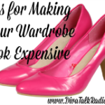 tips making your wardrobe look expensive
