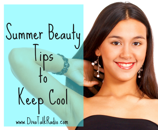 summer beauty tips-keep cool
