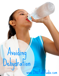 Avoiding Dehydration