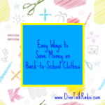 easy ways save back to school clothes