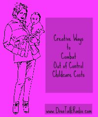 Creative Ways to Combat Out of Control Childcare Costs