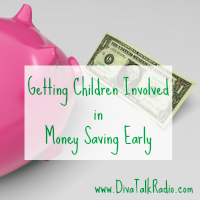 Getting Children Involved in Money Saving Early