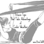 fitness tips take advantage cooler weather