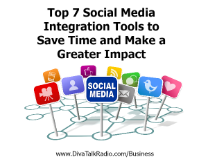 Top 7 Social Media Integration Tools to Save Time and Make a Greater Impact