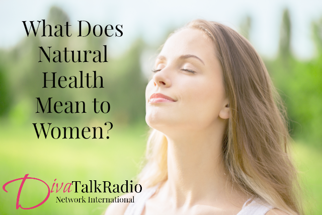 Natural Health for Women on DivaTalkRadio